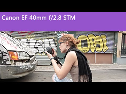 [TEST] Canon EF 40mm f/2.8 STM (English subtitle)