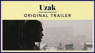 Uzak - Original Trailer