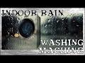 White Noise - Indoor Rain - Washing Machine - 2 Hours