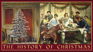 Christmas Throughout the Ages | What Was Christmas Like In the Olden Days?