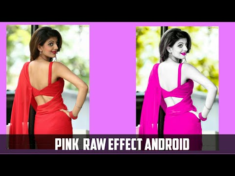 Pink Raw Effect Like Photoshop Cc | Android | Rahul Creations