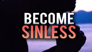 BECOME SINLESS IN COUPLE SECONDS