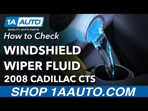 How to Check and Fill Windshield Wiper Fluid 2008 Cadillac CTS