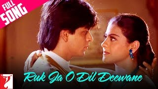 Ruk Ja O Dil Deewane - Full Song   Dilwale Dulhania Le Jayenge  Shah Rukh Khan, Kajol  Udit Narayan