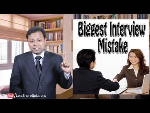 BIGGEST MISTAKE Job Seekers make in an INTERVIEW
