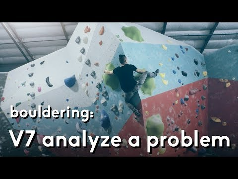 Bouldering V7: Analysis and thought process when sending a problem