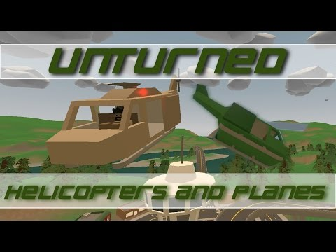 Unturned Update 3.14.1.0 - Helicopters and Planes!!!
