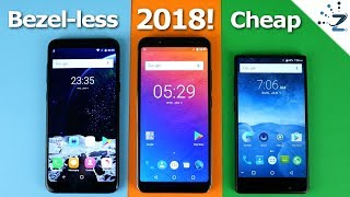 Top 5 Cheap Bezelless Smartphones in 2018 - On a Budget!