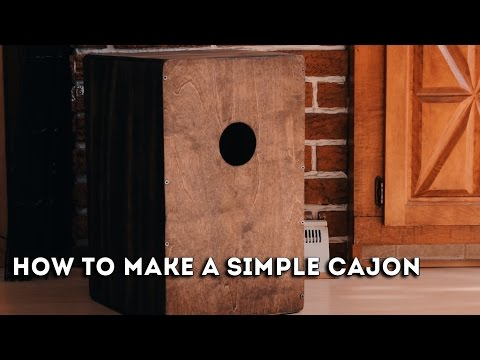 How to build a really simple cajon