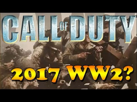 Call Of Duty 2017 Going Back To WW2??