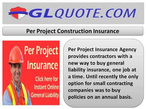Per Project business general liability insurance