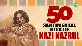 Top 50 sentimental songs of Nazrul | নজরুল টপ ৫০ গান | Audio Jukebox