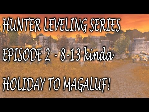 Hunter Leveling Series - Episode #2 - Holiday to Magaluf!