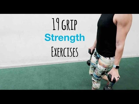19 Grip Strength Exercises for Grip Strength Training