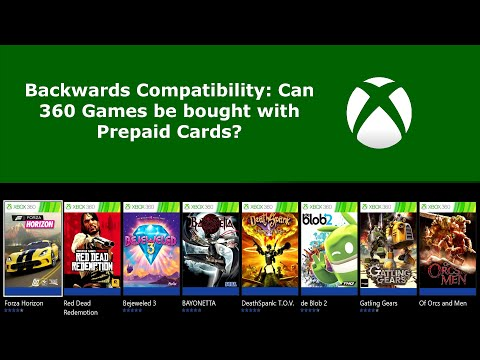 Xbox One Backwards Compatibility: Can 360 Games be Bought with Prepaid Cards or MS Credit?
