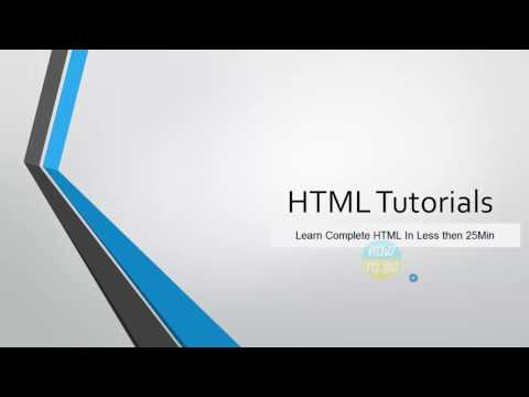Learn Complete HTML in Less than 25 Mins