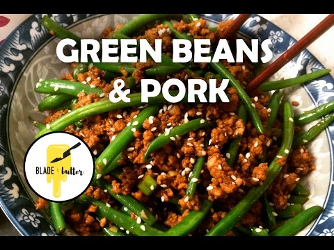 Green Beans and Ground Pork