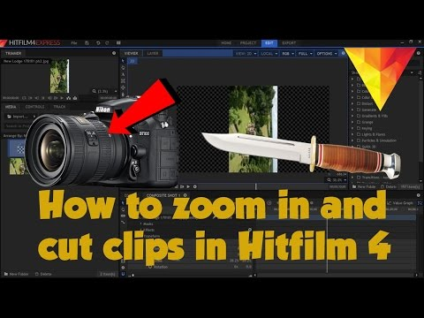 How to zoom in and cut clips in Hitfilm 4 Express