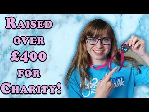 I Raised So Much For Charity!   The Alzheimer's Memory Walk 2017