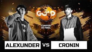 Alexunder vs Cronin | Cuartos de final | BDM Gold Uruguay 2019