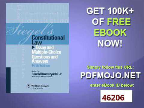Siegels Constitutional Law Essay Multi Choice Q & A, Fifth Edition