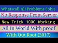 whats-call no response from server problem solved.
