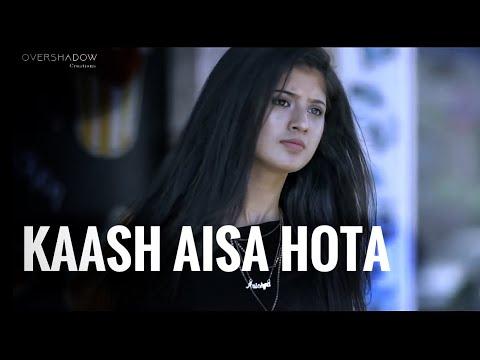 Xxx Mp4 Kaash Aisa Hota Darshan Raval Kapil Arishfa Love Story Hate Story OverShadow Creations 3gp Sex