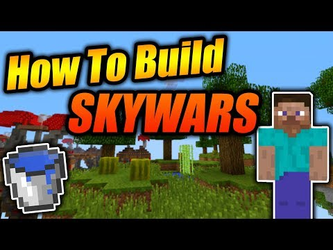 How To Build A SkyWars Map In Minecraft! - Minecraft Xbox/PE/Java Simple & Easy Tutorial 2018