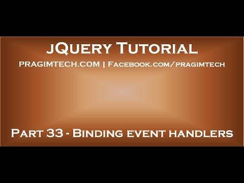 Binding event handlers in jquery