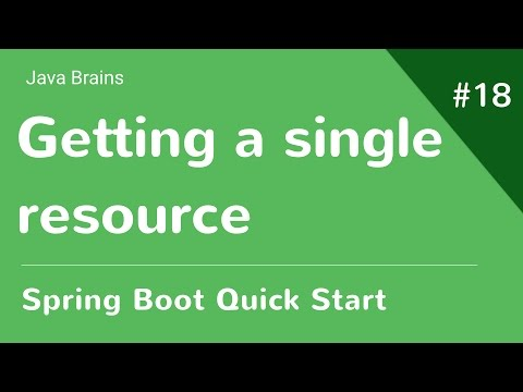 Spring Boot Quick Start 18 - Getting a single resource