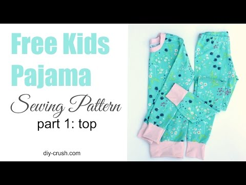 Free kids pajama pattern. How to sew the top - part 1 of 2