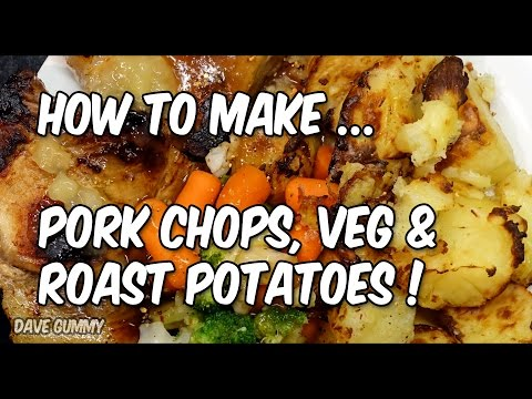 SIMPLE: Pork Chops, Veg and Roast Potatoes | Dave Gummy 2016