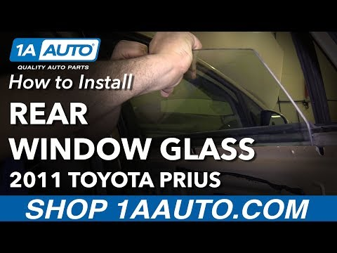 How to Remove Reinstall Rear Window Glass 2011 Toyota Prius