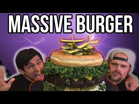 BIGGEST BURGER CHALLENGE ON YOUTUBE!! HUGE FOOD CHALLENGE FT DAN KENNEDY