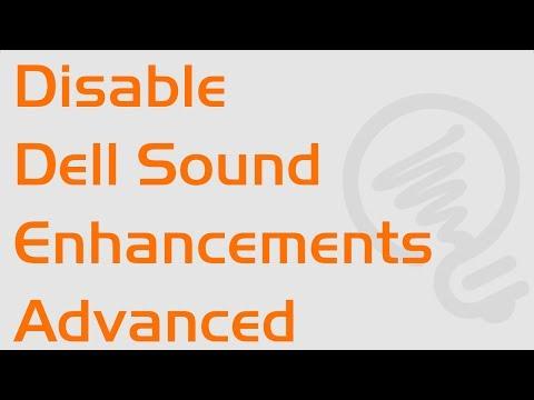 Remove sound enhancements Dell advanced