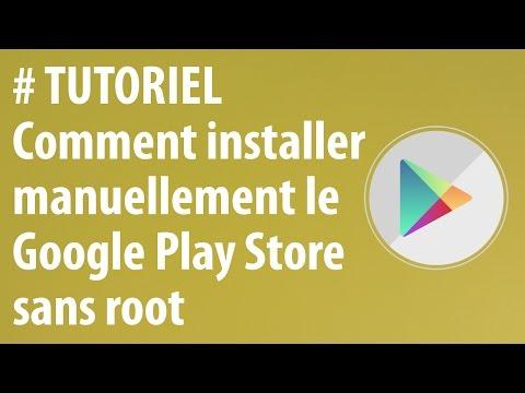 [TUTORIEL] Comment installer le Google Play Store manuellement