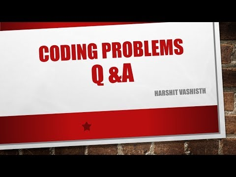 Coding Problems : 3 Simple coding problems for beginners and intermediate programmers