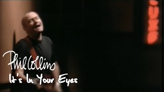 Phil Collins Its In Your Eyes Official Music Video