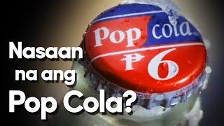 Bakit biglang nawala ang Pop Cola?