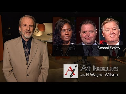 At Issue #3022 - School Safety
