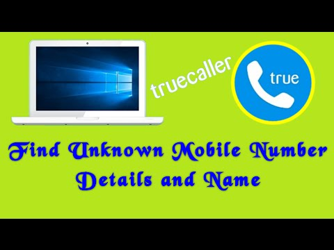 TrueCaller: Find Unknown Mobile Number Details on PC