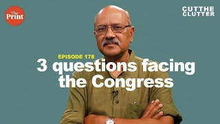 Is Congress dead, what are Rahul's options, and how, if at all, can Congress be revived   ep 178