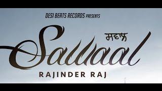 Sawaal | Rajinder Raj | Desi Beats Records | New Punjabi Sad Songs 2016 |