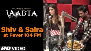 LIVE: Shiv & Saira at Fever 104 FM I Raabta
