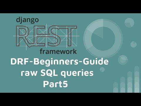 Django-REST-framework 基本教學 (PART 5) - Performing raw SQL queries  and Executing custom SQL directly