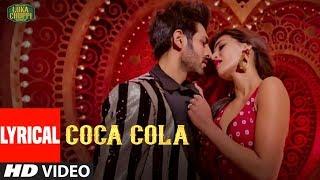 Lyrical Coca Cola  Luka Chuppi  Kartik A Kriti S  Tanishk B  Neha Kakkar Tony Kakkar Young Desi