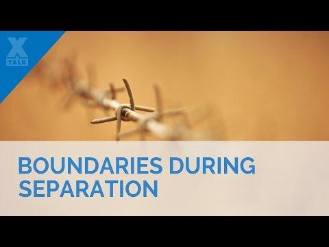 Boundaries During Separation