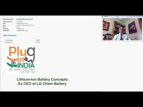 Interview with Dr Prabakhar Patil : Ex-CEO LGChem Batteries