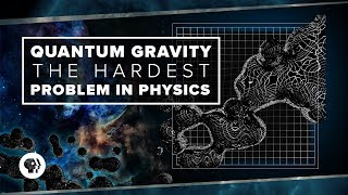 Download Quantum Gravity and the Hardest Problem in Physics   Space Time Video