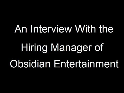 Getting a Job in Game Design - Interview With a Hiring Manager Part 1